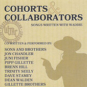 Cohorts & Collaborators (Songs Written With Waddie) by Various Artists