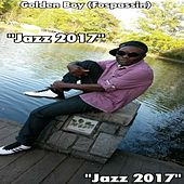 Play & Download Jazz 2017 by Golden Boy (Fospassin) | Napster