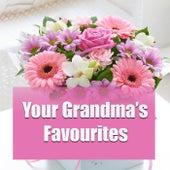 Your Grandma's Favourites von Various Artists