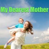 My Dearest Mother von Various Artists