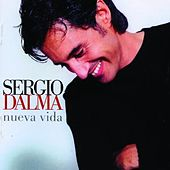 Play & Download Nueva Vida by Sergio Dalma | Napster