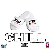 Play & Download Chill by $ip Wilson | Napster