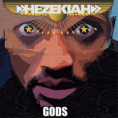 Play & Download Gods by Hezekiah | Napster