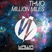 Million Miles by Timo