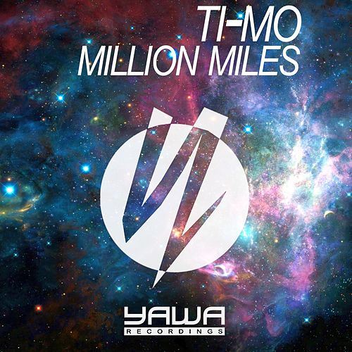 Play & Download Million Miles by Timo | Napster