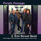 Play & Download Purple Passage by The Eric Street Band | Napster