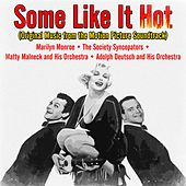 Play & Download Some Like It Hot (Original Music from the Motion Picture Soundtrack) by Various | Napster