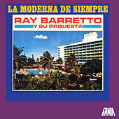 Play & Download La Moderna De Siempre by Ray Barretto | Napster