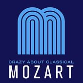 Play & Download Crazy About Classical: Mozart by Russian Symphony Orchestra | Napster