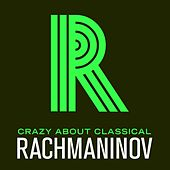 Crazy About Classical: Rachmaninov by Russian Symphony Orchestra