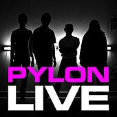 Play & Download Live by Pylon | Napster