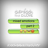 Play & Download Mixed Emotions, Pt. 2 (#YESAHWEDNESDAY) by Swiss | Napster