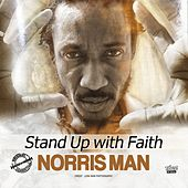 Play & Download Stand up with Faith by Norris Man | Napster