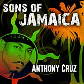 Sons of Jamaica by Anthony Cruz