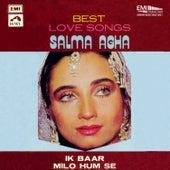 Best Love Songs - Salma Agha Ik Baar Milo Hum Se by Various Artists