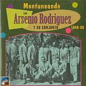 Play & Download Montuneando by Arsenio Rodriguez | Napster