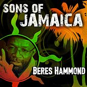 Play & Download Sons of Jamaica by Beres Hammond | Napster