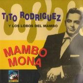 Mambo Mona by Tito Rodriguez