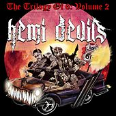 Play & Download The Trilogy of 6, Vol. 2 by Hemi Devils | Napster