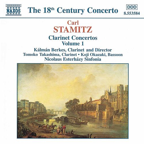 Play & Download Clarinet Concertos Vol. 1 by Carl Stamitz | Napster