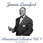 Remastered Collection, Vol. 7 (All Tracks Remastered 2017) by Jimmie Lunceford