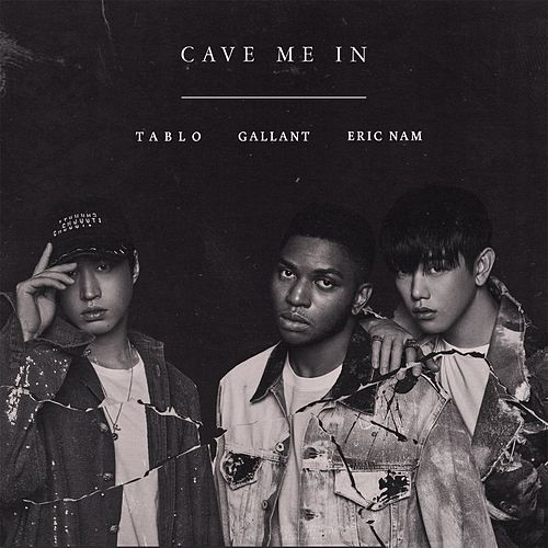 Cave Me In by Eric Nam