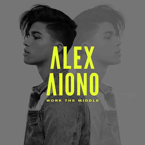 Work The Middle by Alex Aiono