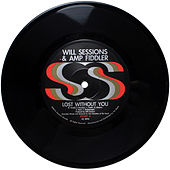Play & Download Lost Without You b/w Seven Mile by Will Sessions | Napster
