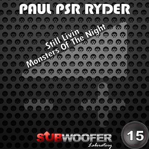 Play & Download Monsters of the Night by Paul Psr Ryder | Napster