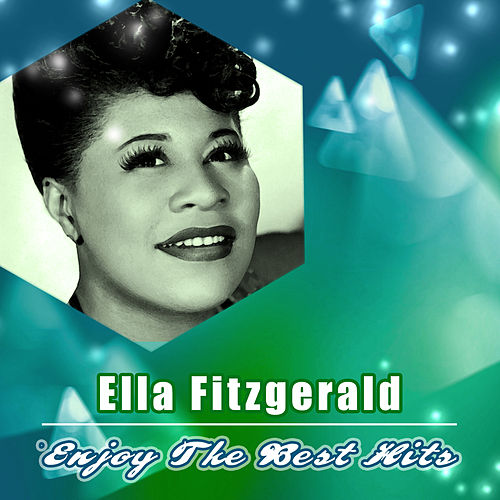 Enjoy the Best Hits di Ella Fitzgerald