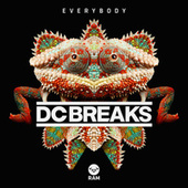 Everybody by DC Breaks