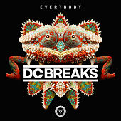 Play & Download Everybody by DC Breaks | Napster