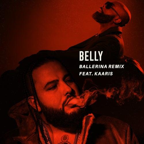 Ballerina (Remix) (ft. Kaaris) de Belly