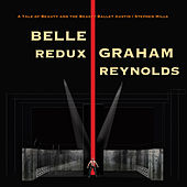 Play & Download Belle redux by Graham Reynolds | Napster