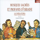 Play & Download Musiques sacrées et profanes d'Ukraine by Various Artists | Napster