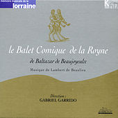 Le balet comique de la Royne by Various Artists