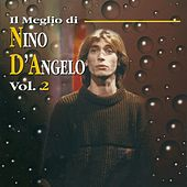 Il meglio di Nino D'Angelo, Vol. 2 by Nino D'Angelo