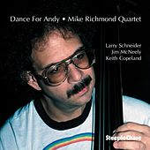 Play & Download Dance for Andy by Mike Richmond | Napster