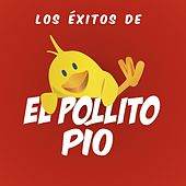 Play & Download Lo Éxitos del Pollito Pio by Various Artists | Napster