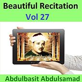 Beautiful Recitation, Vol. 27 (Quran - Coran - Islam) by Abdul Basit Abdul Samad