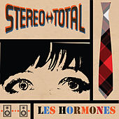 Les Hormones by Stereo Total