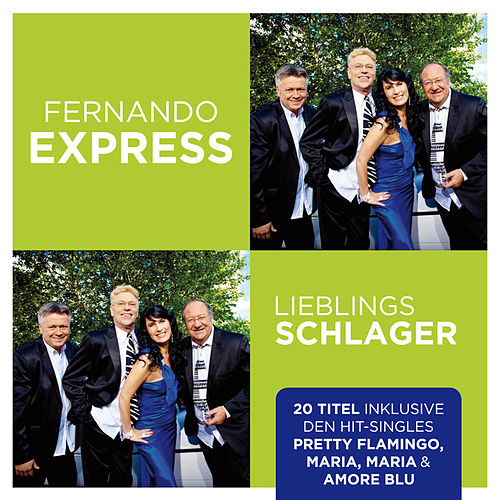 Play & Download Lieblingsschlager by Fernando Express | Napster