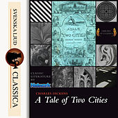 A Tale of Two Cities (unabridged) by Charles Dickens