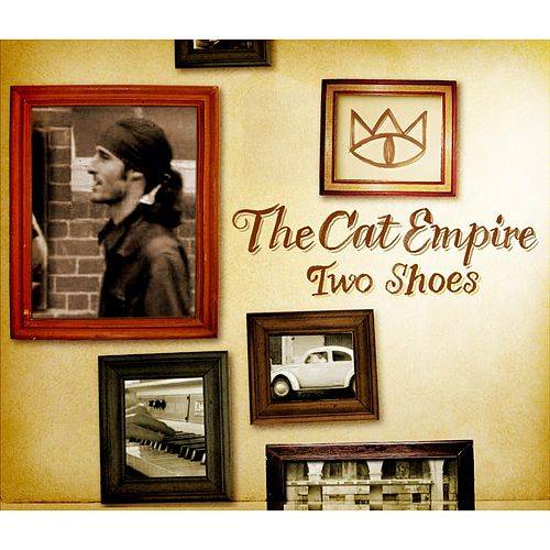 Play & Download Two Shoes - Single by The Cat Empire   Napster