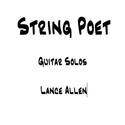 String Poet Guitar Solos by Lance Allen