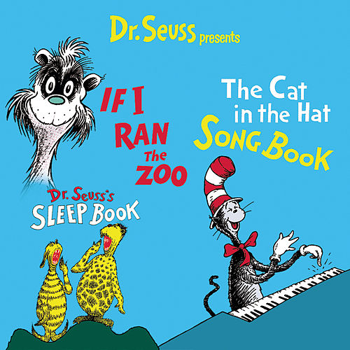 Play & Download The Cat In The Hat Songbook/If I Ran The Zoo... by Dr. Seuss | Napster