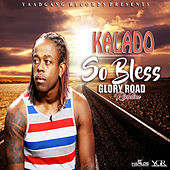 Play & Download So Bless - Single by Kalado | Napster