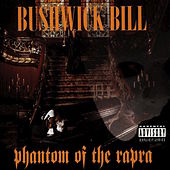Phantom of the Rapra by Bushwick Bill