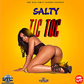 Play & Download Tic Toc - Single by Salty | Napster