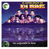 Play & Download Me Sorprendió La Luna by El Super Show De Los Vaskez | Napster